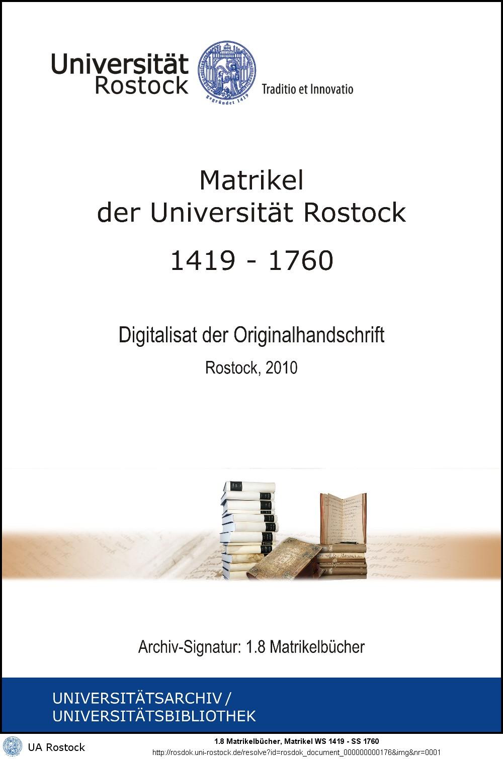Matrikel der Universität Rostock: 1419 WS - 1760 SS